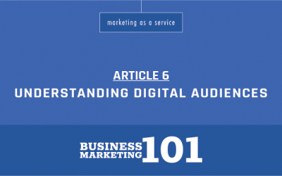 Business Marketing 101:  – Understanding Audiences in the Digital Age