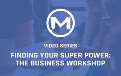 Finding your Super Power: The Business Workshop