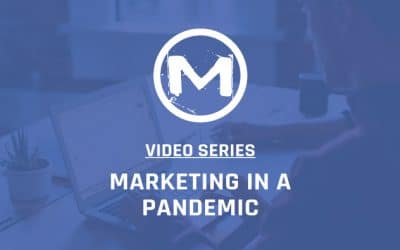 Marketing In a Pandemic