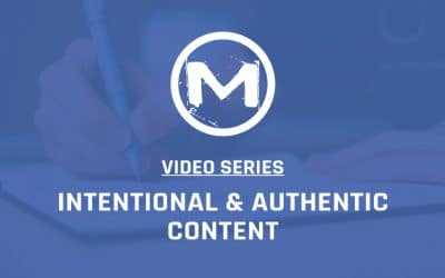 Intentional & Authentic Content