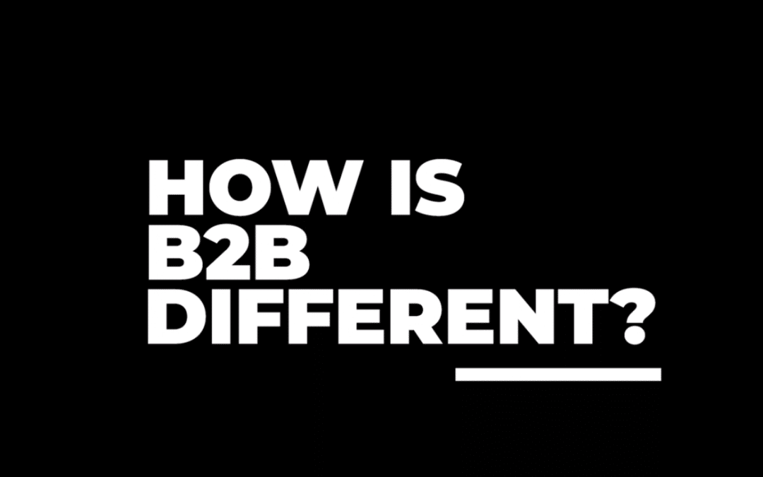 What Separates B2B Marketing from B2C